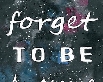 DFTBA - don't forget to be awesome galaxy painting by klbaileyart