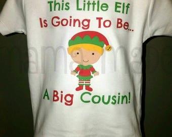 Boy's Christmas Shirt,Christmas Pregnancy Announcement Shirt,Elf Big Cousin Shirt, Going to be a big cousin Elf Shirt,Christmas Elf Shirt