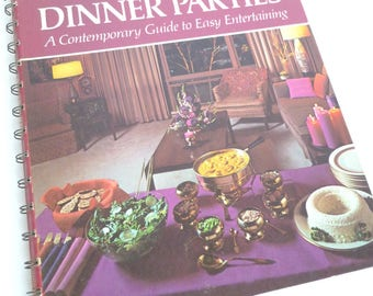 Betty Crocker Dinner Parties Cookbook Contemporary Guide to Easy Entertaining First Printing 1970