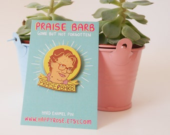 Praise Barb Stranger Things Pin