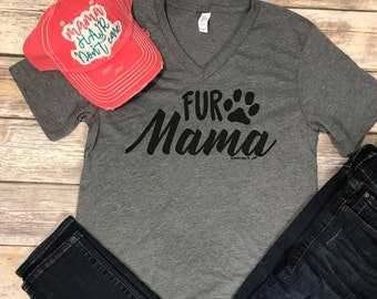 Fur Mama Shirt, Fur Mama Tee, Pet Tee, Pet Shirt, Dog Lover Shirt, Cat Lover Tee, Dog Tee, I Love My Pet Tee, Paw Tee, Pet Mom Shirt, Pets