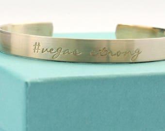 Vegas Strong - Las Vegas Strong Bracelet - Vegas Victims Fund - Pray for Vegas - Hand Stamped Cuff Bracelet - #VegasStrong - Vegas Jewelry -