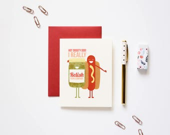 I Really Relish Your Company Hot Dog Best Friend Love Card