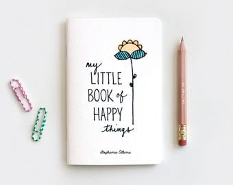 Stocking Stuffer Notebook, Hand Lettered Journal & Pencil Set, My Little Book of Happy Things Personalized Floral Notebook
