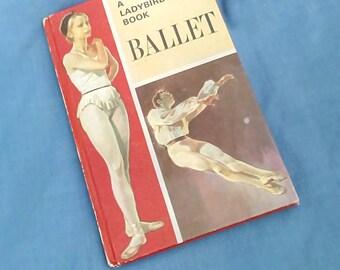 Vintage Ladybird Book - Ballet - Series 662 History of the Arts - Matt Covers - 1973