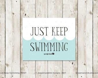 PRAY FOR HANK - Just Keep Swimming, nicu Motivational Print, Encouragement, Wall Decor, Home Decor, 8 x 10 print