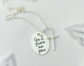 God Gave Me You - Personalized Hand Stamped - Sterling Silver Necklace - Mother's Necklace - Cross Necklace - Christian Jewelry - Adoption