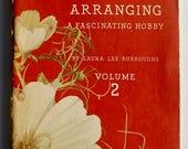 Flower Arranging A Fascinating Hobby Laura Lee Burroughs 1941 Coca-cola vintage book advertising
