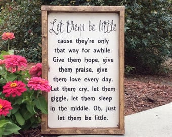 Let Them Be Little Sign Wood Rustic