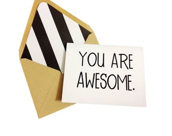 You Are Awesome Card // Celebration Card // Congratulations Card // Single Card // Promotion Card // Blank Greeting Card / Just Because Card