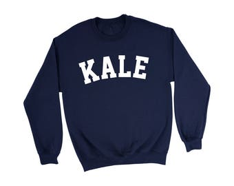 Kale Sweatshirt | Kale Shirt - Kale Sweater - Kale University - Tumblr Sweatshirt - Funny Sweatshirt - Pullover - Navy Blue Sweatshirt