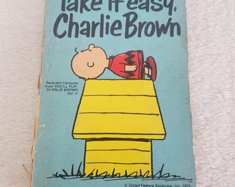 Take It Easy, Charlie Brown book, 1973, by Charlz M Schultz