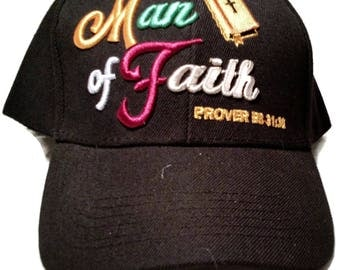 man of faithembroidery base ball cap