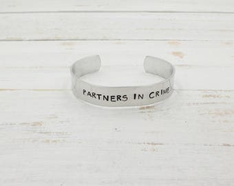 Partners in Crime Cuff, Hand Stamped Bracelet, Best Friends