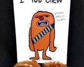 I love you Chewbacca postcard // I lub chew postcard // chewbacca postcard // funny star wars postcard
