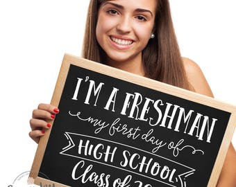 First Day of High School Sign, Printable First Day of Freshman Year, First Day of 9th Grade, First Day of School Chalkboard, Freshman Year