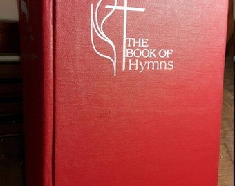 1960s Hymnal - Methodist - The Book of Hymns - 1960's Vintage Christian Music - Songs of Faith and Praise - Antique Worship Books