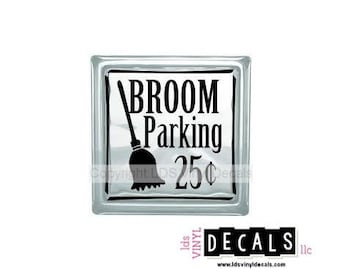 BROOM Parking 25 cents - Halloween Vinyl Lettering for Glass Blocks - Witch Decals
