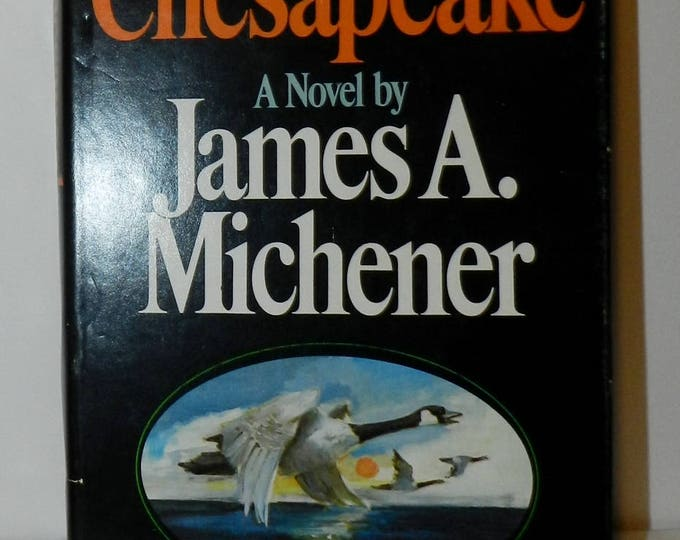 Chesapeake by James A. Michener, published by Random House in 1978