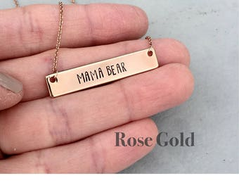 ROSE GOLD Bar Necklace, Mama Bear Necklace, Mom Gift, Hand Stamped Necklace, Rose Gold Necklace, Personalized Gift, Mother's Day Gift