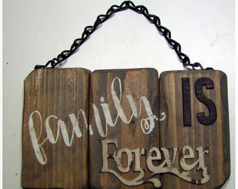 "Rustic ""Family is Forever"" Sign"