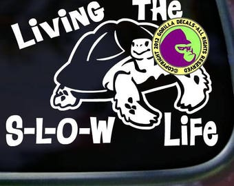 LIVING the SLOW LIFE Funny Tortoise Vinyl Decal Sticker