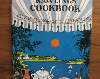 The Marjorie Kinnan Rawlings Cookbook - Cross Creek Cookery