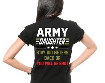Army Daughter T-Shirt Gift For Daughter Funny Military Forces Army Daughter Christmas Gift Tee Shirt