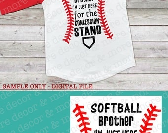 SOFTBALL BROTHER SVG. Softball Brother Svg File. Funny Softball Brother Svg File. Make the Perfect Softball Brother Shirt with this Cut File