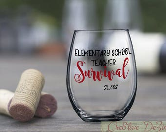 Teacher Gift Idea, Elementary School Teacher Survival Glass, Funny Teacher Glass, Elementary Student Gift, Teaching Student Birthday Gift