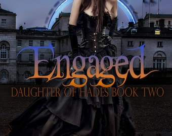 PREORDER SALE Engaged, Daughter of Hades: Book 2 Paperback by Dani Hoots