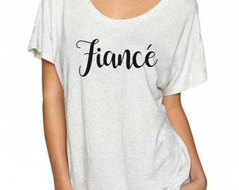 Fiance Shirt. Super Soft & Flowy, Off The Shoulder Women's Tee. Engagement Shirt. Bachelorette Party Shirt. Engagement Announcement Shirt.