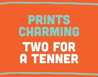 Two A5 prints for a tenner