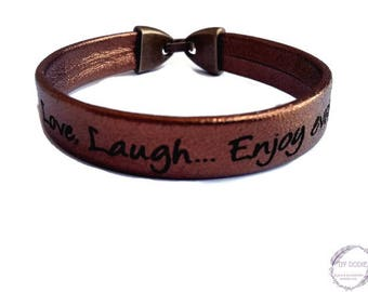 Bracelet engraved leather, mettallized brown, Live, Love, Laugh… Enjoy every day, Boho jewelry, By Dodie