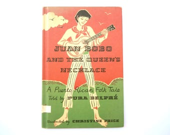 Juan Bobo and the Queen's Necklace a Puerto Rican Folktale by Pura Belpre illustrated by Christine Price