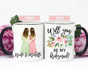 Bridesmaid Proposal Mugs, Bridesmaid Proposal Cups, Bridesmaid Proposal Gift, Will you be my Bridesmaid Mug, Will you be my Bridesmaid Cup