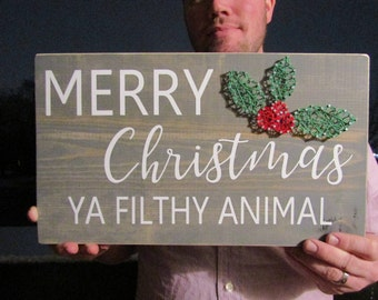 Merry Christmas Ya Filthy Animal String Art *Made-to-Order*