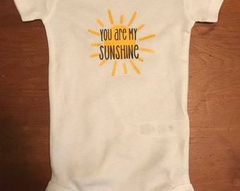 You are My Sunshine T-Shirt/Onesie