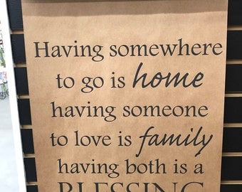 Having somewhere to go is home..... scroll