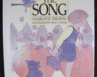 The Song // Vintage Children's Hardback // 1982 Stated First Edition //  ISBN 0688006183
