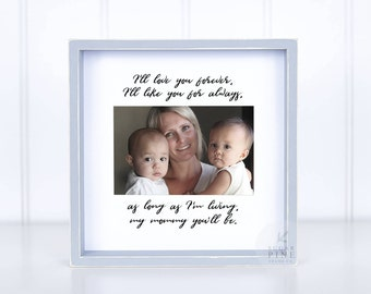 Valentine's Day Mom Gift Women Woman Her Love You Forever Like You For Always Gift From Kid to Mom Mom From Daughter Gift From Son To Mom