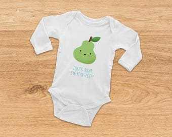 Baby Shower Gift, I'm Pear-fect, Christmas Baby Gift, Funny Baby Onesie, Baby Clothes, Baby Boy Onesie, Baby Girl Onesie, Long Sleeve Onesie