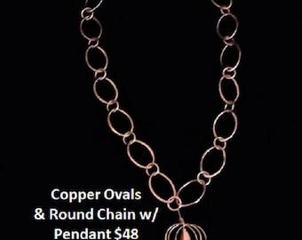 Copper Ovals & Round Chain w/Pendant
