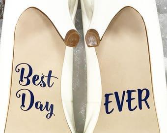 Best Day Ever Wedding Shoe Decals, High Heel Decals, Shoe Decals for Wedding, Wedding Shoe Decals, Wedding Accessory, Wedding Shoes, Decals