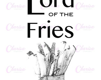 Printable Digital Download Literary Food Puns - Funny Book Nerd Decor Lord of the Fries Play On Words - 8 x 10 Print & Frame Wall Hanging