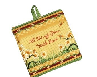 Country Pot Holder with Saying 'All Things Grow with Love',  Gold and Green Potholder, Sunflower Kitchen Decor,