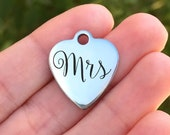 Wedding Stainless Steel Charm - Mrs - Laser Engraved - Made To Order - Silver Tone - Quantity Options - ZF719