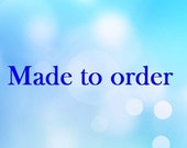 Made to order for -- Joan--