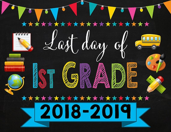 last day of first grade sign instant download last day of school