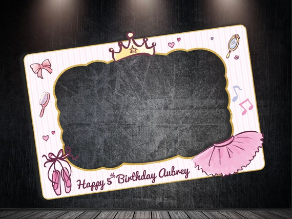 Ballerina Birthday Frame Birthday Party Photo Booth Frame